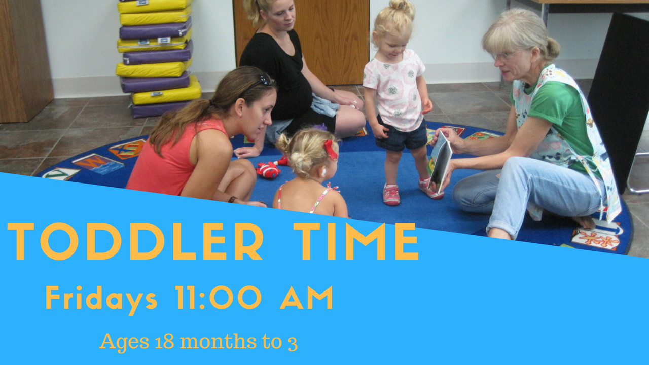 Toddler Time Fridays 11am Ages 18 months-3