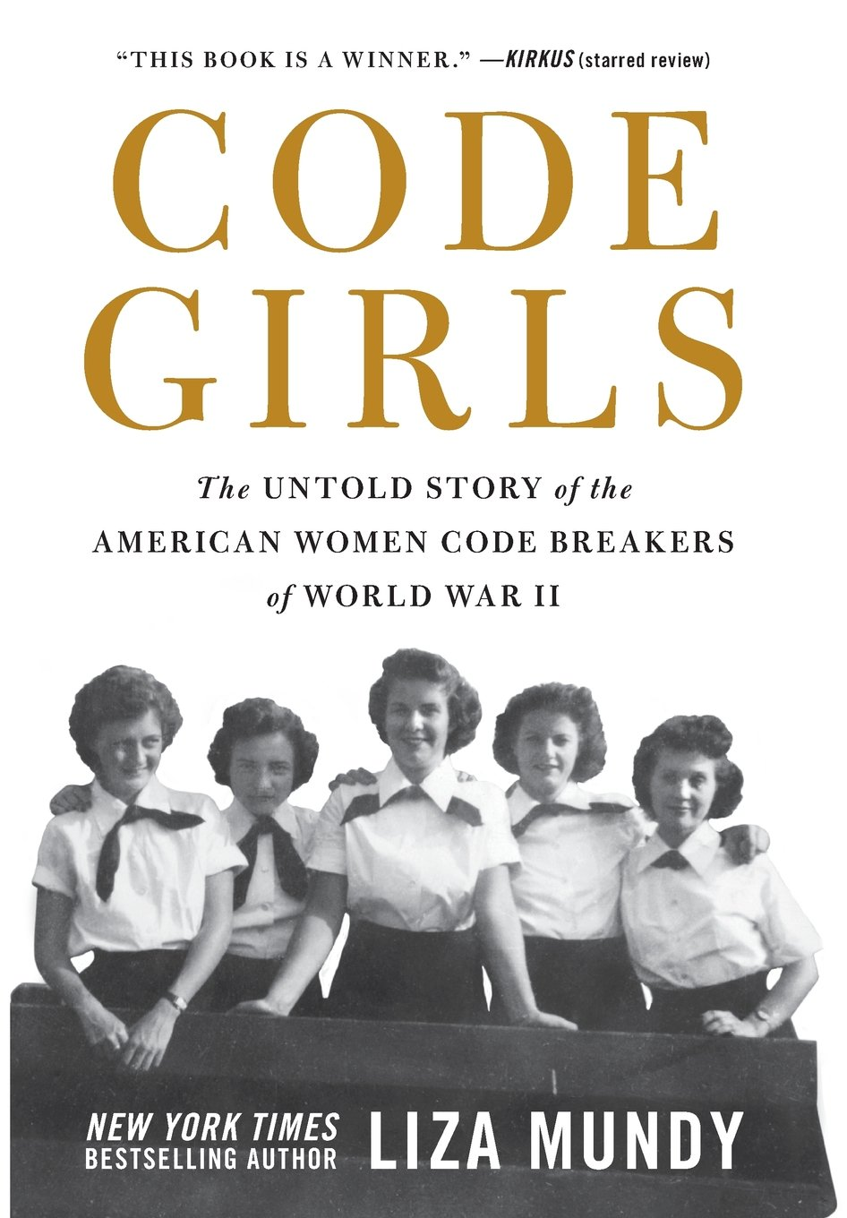 'Code Girls' by Liza Mundy