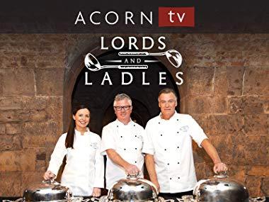Lord & Ladles on Acorn TV