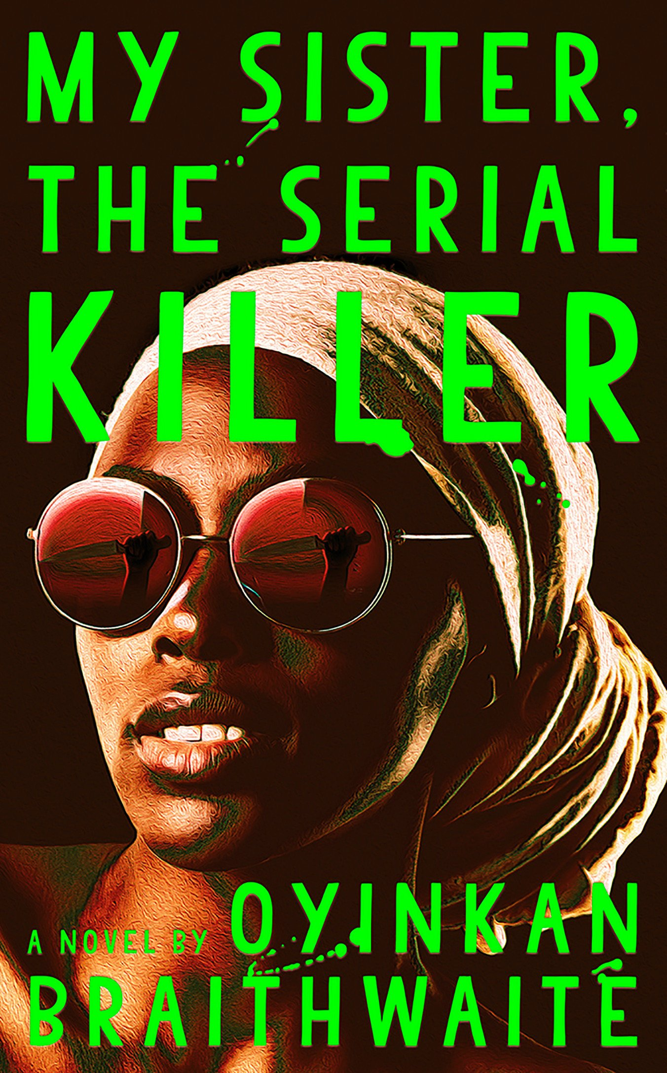 'My Sister, The Serial Killer' by Oyinkan Braithwaite